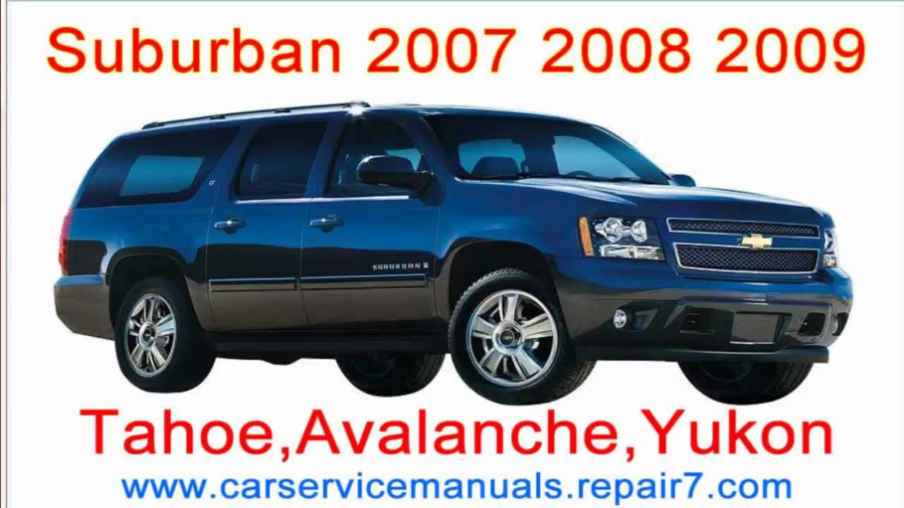 chevrolet suburban 2007 2008 2009 repair manual and workshop tahoe rh youtube com 2017 chevy suburban owners manual chevy suburban owners manual 2015
