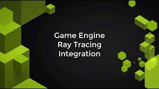 RTX Game Engine Integration