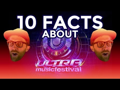 10 facts about ULTRA MUSIC FESTIVAL