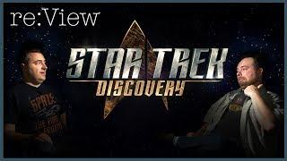 Star Trek Discovery (Pilot Episodes) - re:View