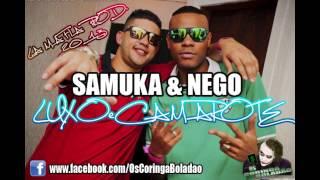 MC'S SAMUKA & NEGO - LUXO & CAMAROTE ♫ LA MAFIA PROD. 2013 (VIDEO OFICIAL O.C.B)