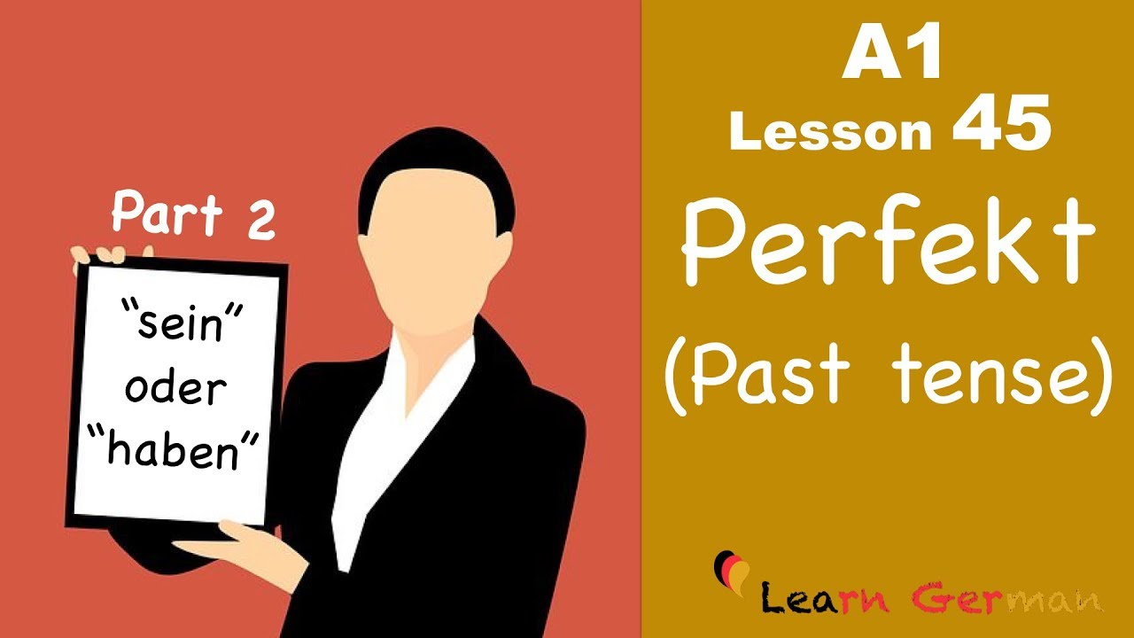 Learn German | Perfekt | Past tense | Part 2 | German for beginners | A1 - Lesson 45