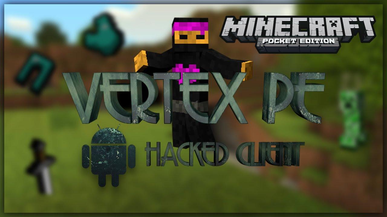 Minecraft Pocket Edition Hacked Client - VERTEX PE