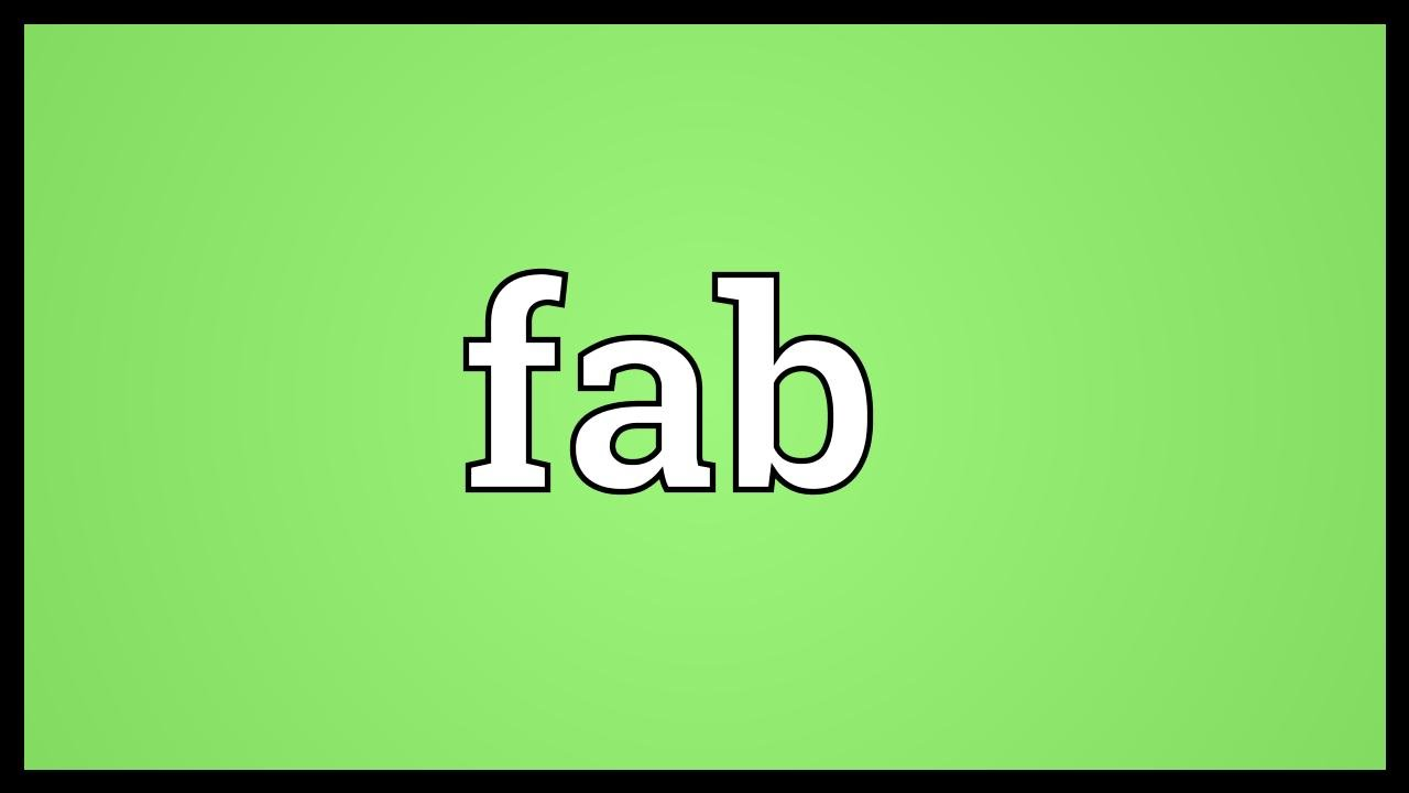 Fab Meaning