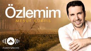 Mesut Kurtis - Özlemim | Official Audio