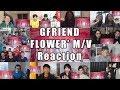 """Gfriend - """"flower""""【mv】'reaction Mashup'"""
