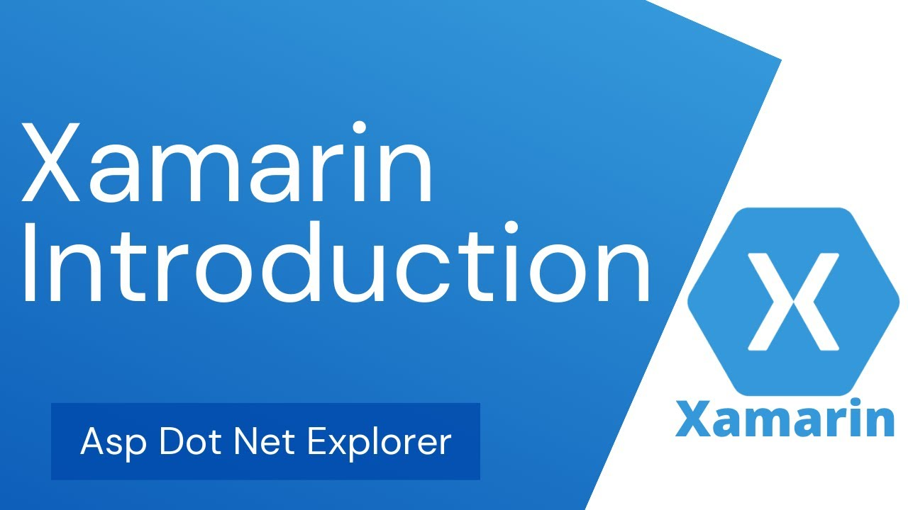 What is Xamarin Forms   Xamarin Introduction