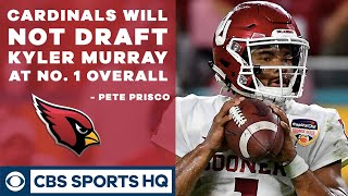 """CARDINALS going in a different direction, WON'T DRAFT KYLER MURRAY"" - Pete Prisco 