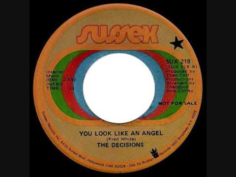 The Decisions  -  You Look Like An Angel
