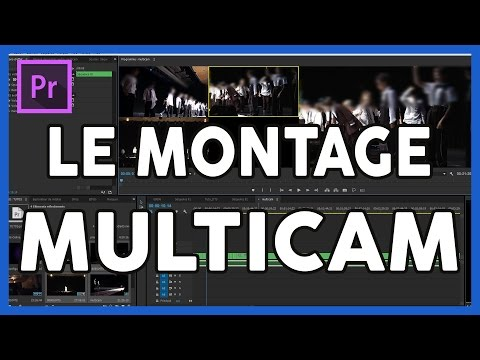 Montage Multicam sur Adobe Premiere Pro CC