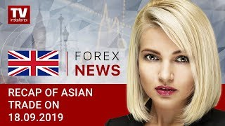 InstaForex tv news: 18.09.2019: USD up across board (USDX, USD, JPY, AUD)