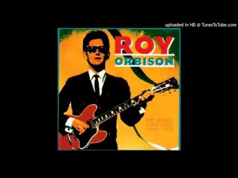 Roy Orbison - I Wanna Live