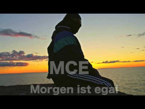 MCE - Morgen ist egal prod by toZuProductions