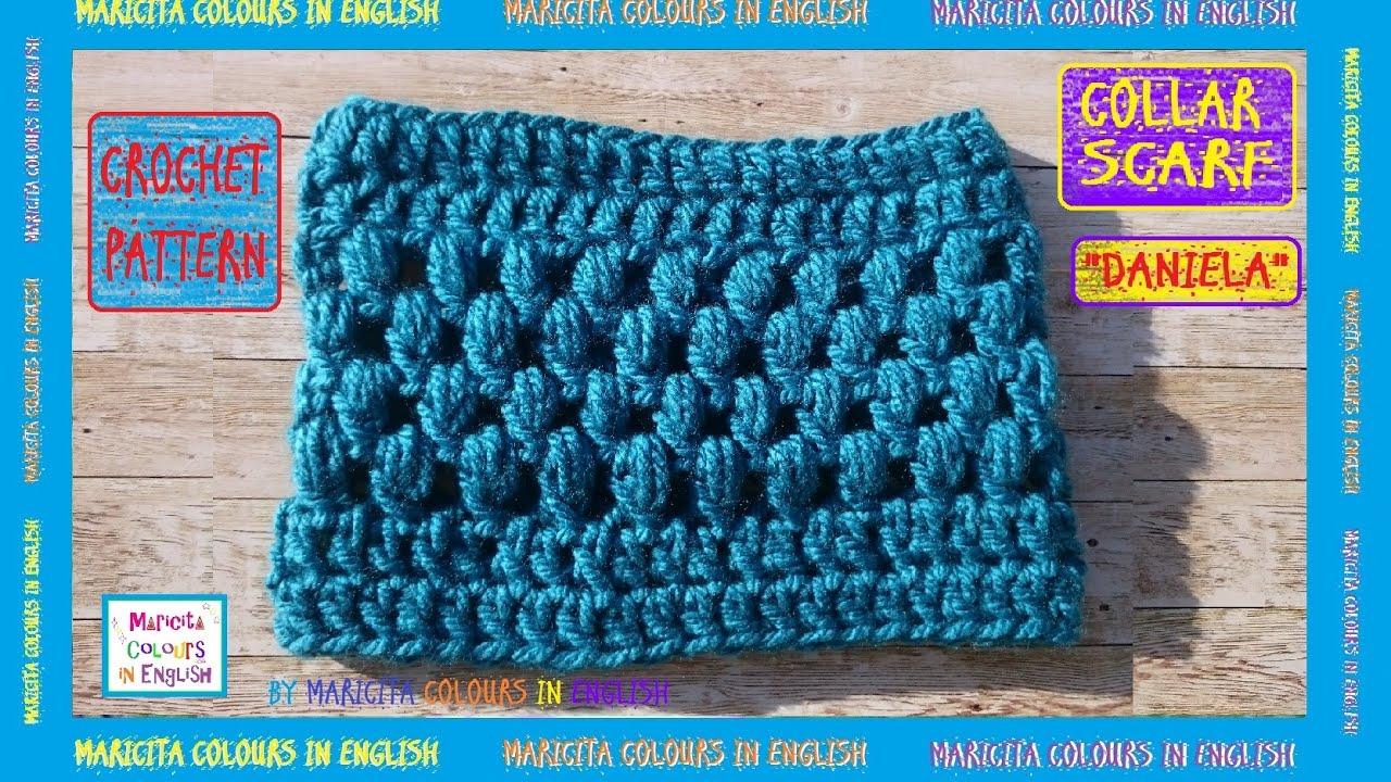 Collar Scarf Puff Stitch In Crochet By Maricita Pattern Free Youtube