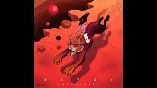Savoy - Devils On Horseback (supertrail Ep)