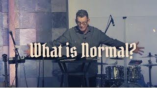 Special Guest Scott Hinkle | What is Normal? | 4-25-21