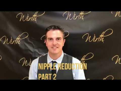 Nipple Reduction Part 2