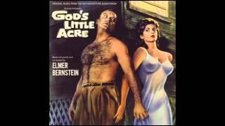 God's Little Acre | Soundtrack Suite (Elmer Bernstein)