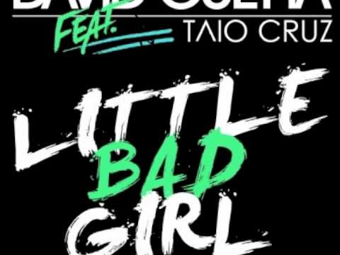 Little Bad Girl (Fedde Le Grand Remix) - David Guetta feat Taio Cruz & Ludacris