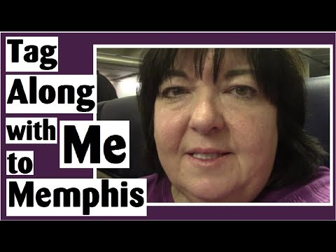 Tag Along with Me to Memphis