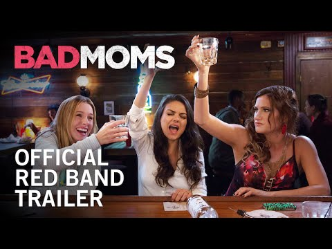 Bad Moms   Red Band   Own It Now on Digital HD, BluRay & DVD