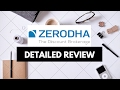 Zerodha Review - Brokerage, Trading Platforms, Service and more