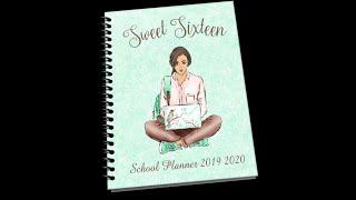Sweet Sixteen School Planner 2019 2020
