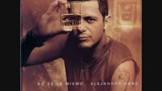 Alejandro sanz -  y solo se me ocurre amarte