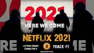 Музыка из превью фильмов Netflix 2021 года Netflix 2021 Film Preview LG(Team Genius) - Coming For It