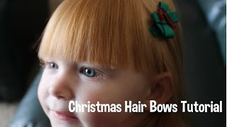 Christmas Hair Bows Tutorial - DIY! Thumbnail