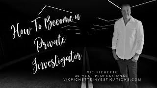 How To Become a Private Investigator