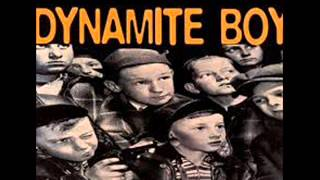 Watch Dynamite Boy By Chance video