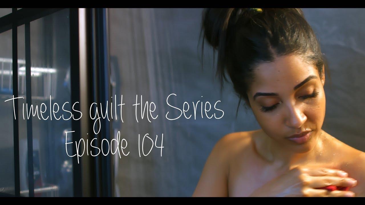 Download Timeless Guilt the Series | Season 1 Episode 4 - MID-SEASON FINALE