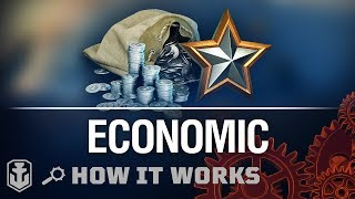 How it Works. Economic: XP and Credits   World of Warships