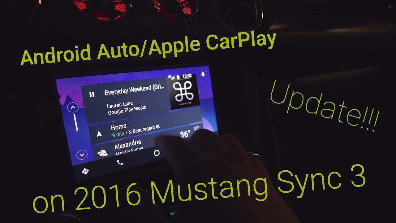 Updating Sync 3 In 2016 Mustang Adds Android Auto Le Carplay You