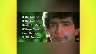 Dil Tod Ke Has Ho Mera!! Hindi Very Sad Song!! DJ