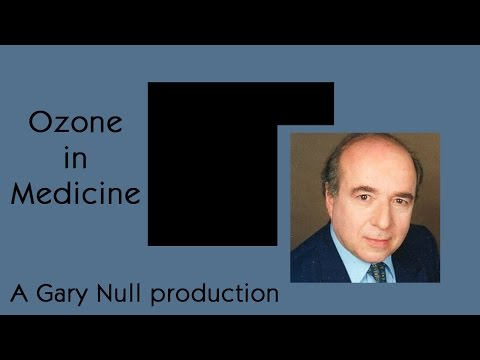 Ozone in Medicine, a Gary Null Production, featuring Gérard Sunnen, et. al.