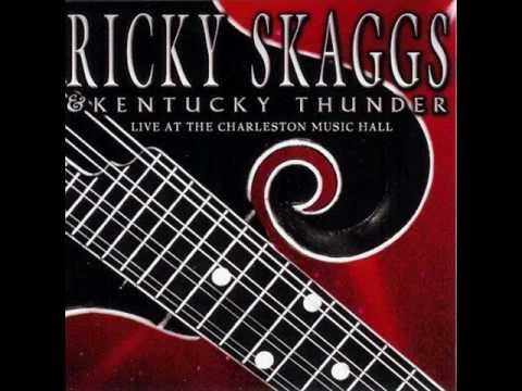 Ricky Skaggs  Youve Got A Lover