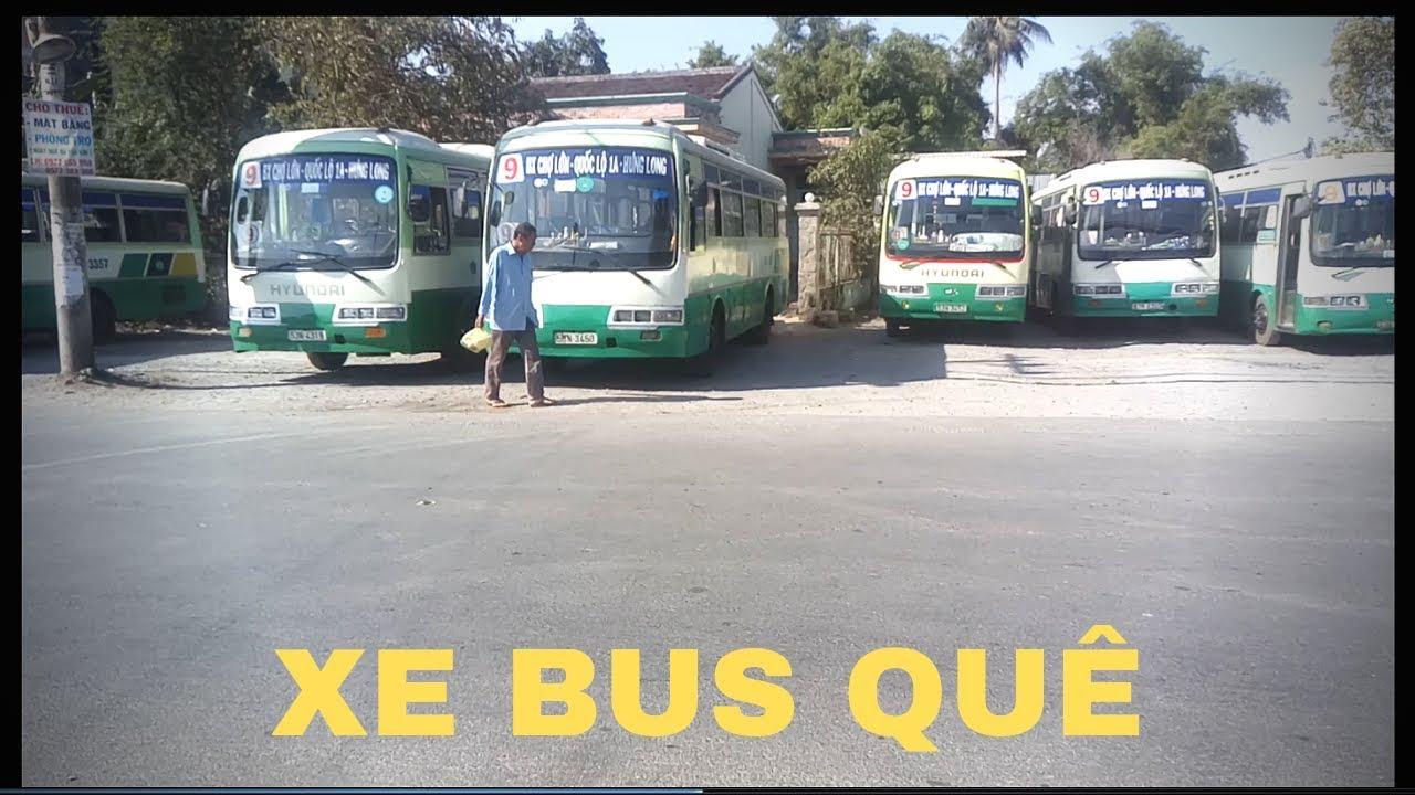 Bến Xe Bus Ở Quê Như Thế Nào ?  Xe Bus Bình Chánh – LN Vlog