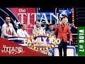VLOG #7 THE TITANS DI FAMILY 100 Mp3