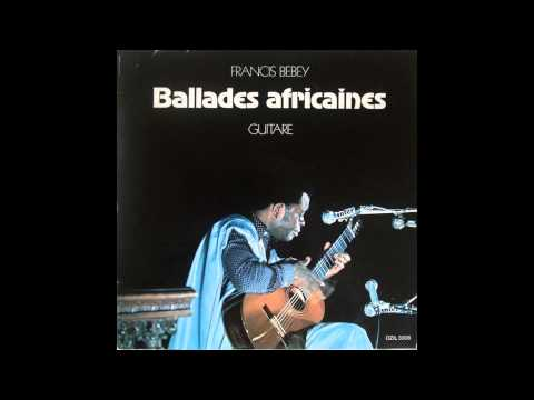 Francis Bebey - Ballades Africaines [Full Album]