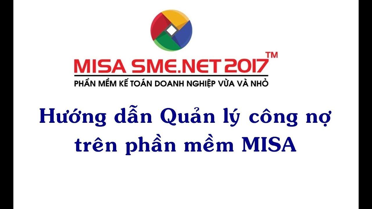 Hướng dẫn quản lý công nợ trên phần mềm | Học MISA Online