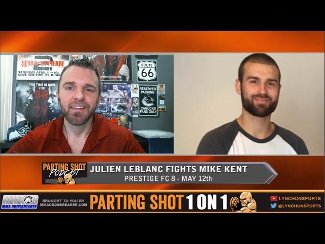 PFC 8's Julien Leblanc talks Mike Kent fight, Patrick Cote's influence & Ottawa Senators