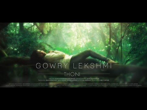 Thoni - Gowry Lekshmi | Official Video (Tamil)