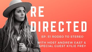 Kylie Frey | Rodeo to Stereo with Andrew East