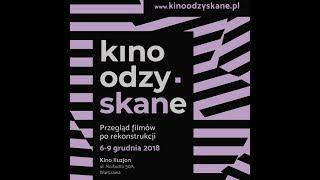 Kino OdzySKANe – Przegląd filmów po rekonstrukcji – 6 - 9 grudnia 2018