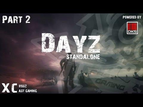 Dayz Standalone - #2 คนไม่อยู่ กูร่าเริง : สนับสนุนโดย dks.in.th