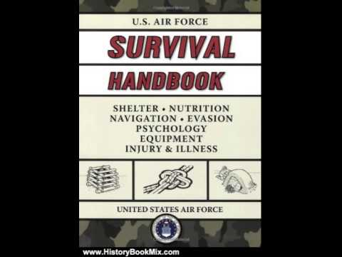 History Book Review: U.S. Air Force Survival Handbook by United States Air Force
