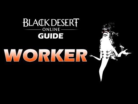 "Blackdesert Online SEA Guide Pemula Bahasa Indonesia Tentang""Worker"" By : Hypeplay"