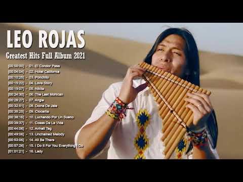 Leo Rojas 2021 - Leo Rojas Greatest Hits Full Album 2021 - Leo Rojas Playlist 2021 ▶1:04:17